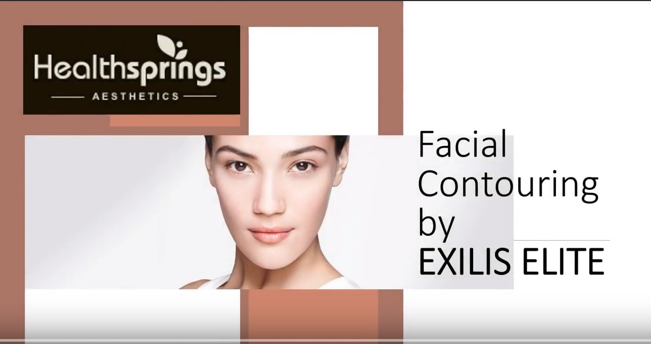 FACIAL CONTOURING BY EXILIS ELITE