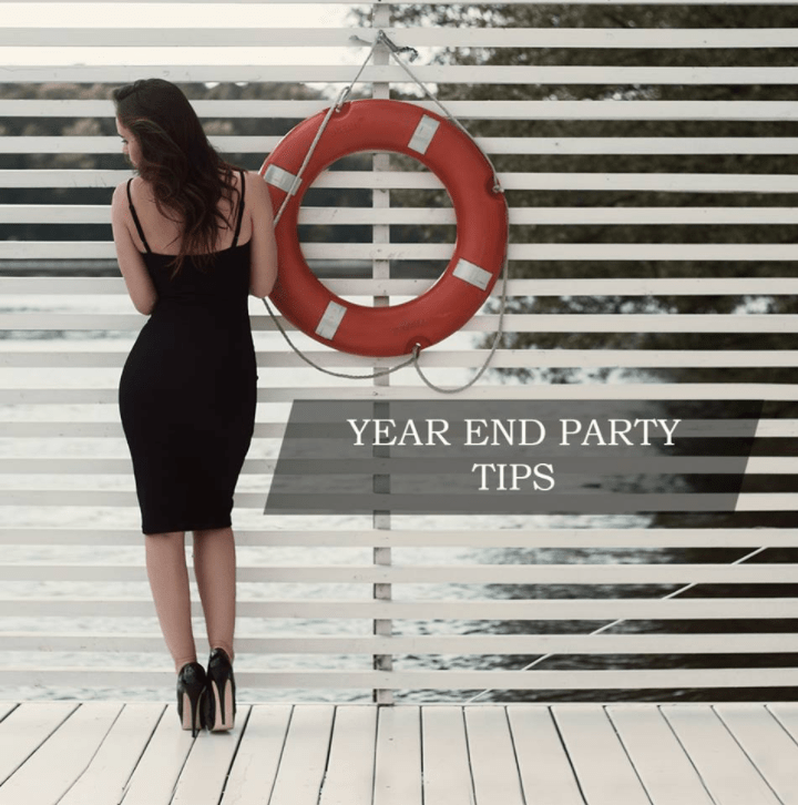 YEAR END PARTY TIPS